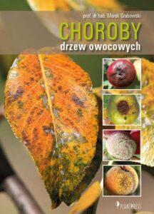 Choroby drzew owocowych (oprawa twarda)